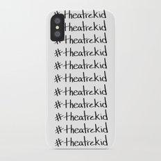 #theatrekid Slim Case iPhone X