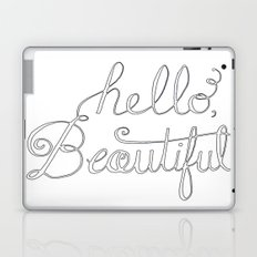 Hello beautiful quote hand-lettered Laptop & iPad Skin