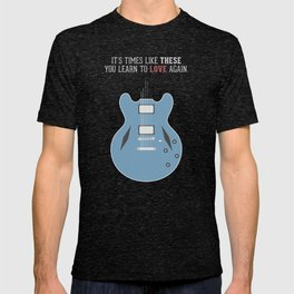 Like These Times T-shirt