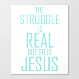Jesus is Real Christian Canvas Print