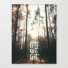 let's get lost ^_^  Canvas Print