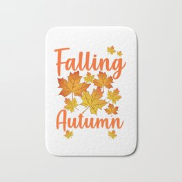 Cute & Funny Leaves Are Falling Autumn Is Calling Bath Mat