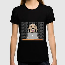 I Pawsed My Game To Be Here with Labrador Dog T-shirt