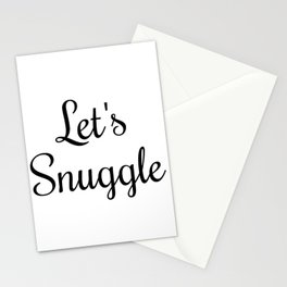 Let's Snuggle In Type Stationery Cards