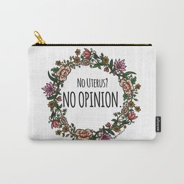 No Opinion (Wreathed) - Color Carry-All Pouch