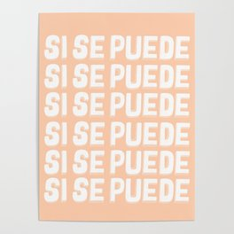 Si Se Puede (Yes We Can) Poster
