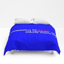 Bernie Sanders (We Be Bernin') Comforters