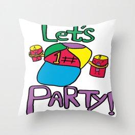 PARTY TIME! Throw Pillow