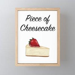 Piece of Cheesecake Framed Mini Art Print