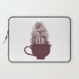 Always Time For Tea Laptop Sleeve