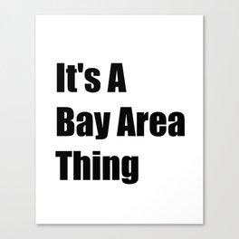Bay Area California Canvas Print