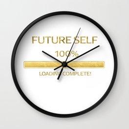 Future Self 100% Loading Complete  Spiritual Quote   White Wall Clock