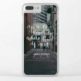 Don't Be Afraid Clear iPhone Case