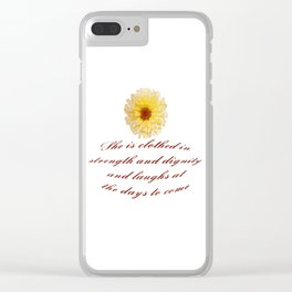 She Is Clothed With Strength And Dignity Proverbs 31:25 Clear iPhone Case