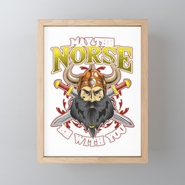 Funny May The Norse Be With You Viking Warrior Pun Framed Mini Art Print