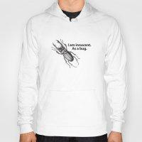 bug Hoodies featuring Bug by Dennis Spearman
