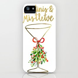 Mistletoes and Martinis iPhone Case