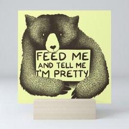 Feed Me And Tell Me I'm Pretty (Yellow) Mini Art Print