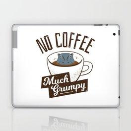 No Coffee, Much Grumpy - Hippo Laptop & iPad Skin