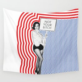 Not Your Bitch Wall Tapestry