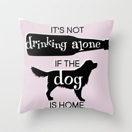 The Dog is My Excuse for My Ways Throw Pillow