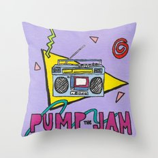 pump the jam Throw Pillow