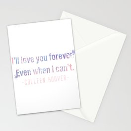 I'll love you forever Stationery Cards
