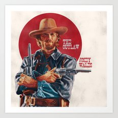 The Outlaw Josey Wales Art Print