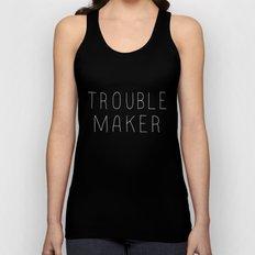 Troublemaker Unisex Tank Top