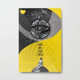 Love me two times (Rocking Love series) Metal Print