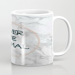 Never Be Normal- Marble Coffee Mug