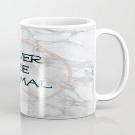 Never Be Normal- Marble Coffee Mug