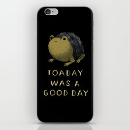 toaday was a good day iPhone Skin