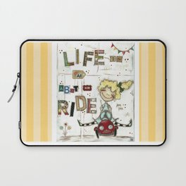 Life is All About the Ride - by Diane Duda Laptop Sleeve