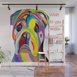 What Do You Mean Naughty or Nice? Wall Mural