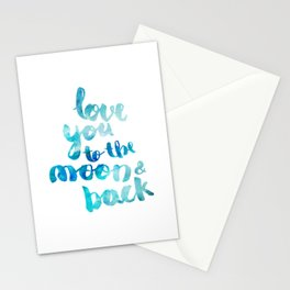 """SAPPHIRE """"LOVE YOU TO THE MOON AND BACK"""" QUOTE Stationery Cards"""