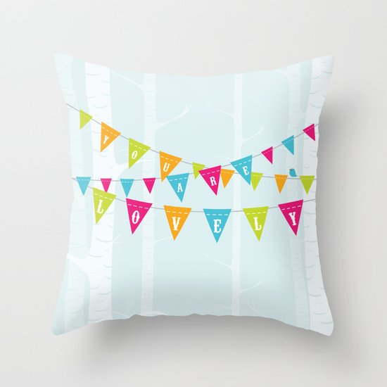 You Are Lovely Throw Pillow