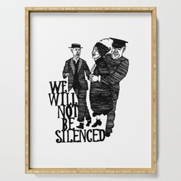 We Will Not Be Silenced II Serving Tray