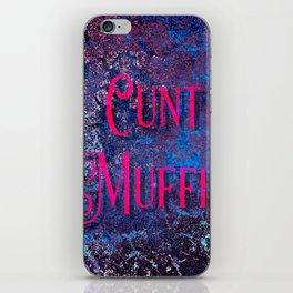 Nasty Girls: Cunt Muffin iPhone Skin