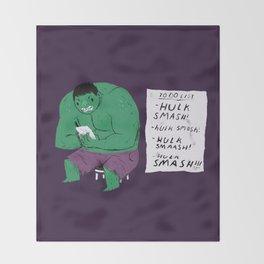 Hulk to do list. Throw Blanket