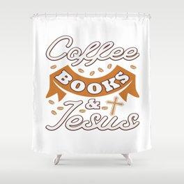 Jesus Christ Quote Coffee Book Religion Prist Gift Shower Curtain