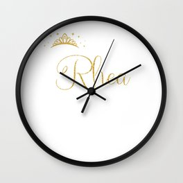 Queens Are Named Rhea Personalized First Name Girl design Wall Clock