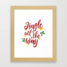 Jingle All The Way Framed Art Print