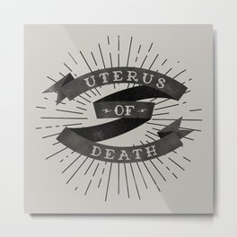 Uterus of Death Metal Print