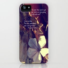 Somewhere You Can't Get Hurt... iPhone Case