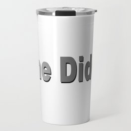Riggo Monti Design #25 - Done Diddit! Travel Mug