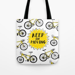 Keep on moving - bicycles Tote Bag