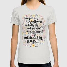 Jane Austen - Intolerably Stupid  T-shirt