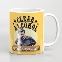 alcohol Mugs featuring Clear Alcohol is for Rich Women on Diets!  |  Ron Swanson by Silvio Ledbetter