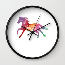 Just A Girl Who Loves Horses, Horse Lover Gift For Girls, Horse Lover Gift for Women Wall Clock